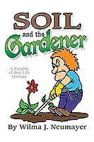 Soil and the Gardener