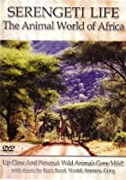 Serengeti Life: The Animal World of Africa [DVD]