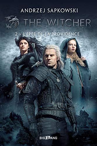 The Witcher (Sorceleur), T2 : L'Épée de la providence