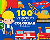 100 vehículos para colorear: Libro de colorear para niños pequeños - Libro colorear coches, máquinas de construcción, camiones, aviones, trenes, etc... - Tamaño de bolsillo 19 x 15 cm - 100 páginas.