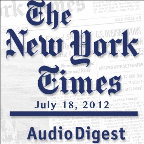 The New York Times Audio Digest, July 18, 2012 copertina