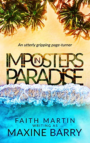 IMPOSTERS IN PARADISE an utterly gripping romantic suspense mystery page-turner (Great Reads Book 10)