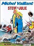 Michel Vaillant, tome 44 - Steve & Julie
