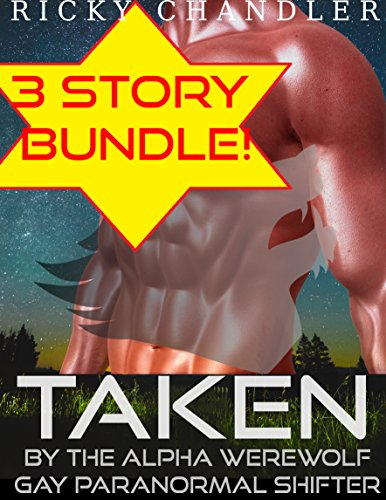 Taken By The Alpha Werewolf Bundle Gay Paranormal Shifter (English Edition)