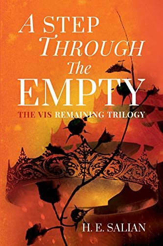 A Step Through The Empty (The Vis Remaining Trilogy Book 1) by [H. E. Salian]