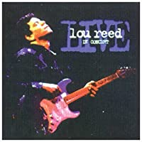 Lou Reed ...Live,In Concert (1996)