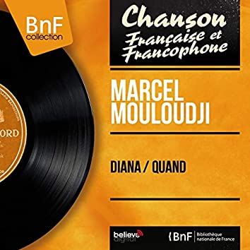 Diana / Quand (feat. Michel Villard et son orchestre) [Mono Version]