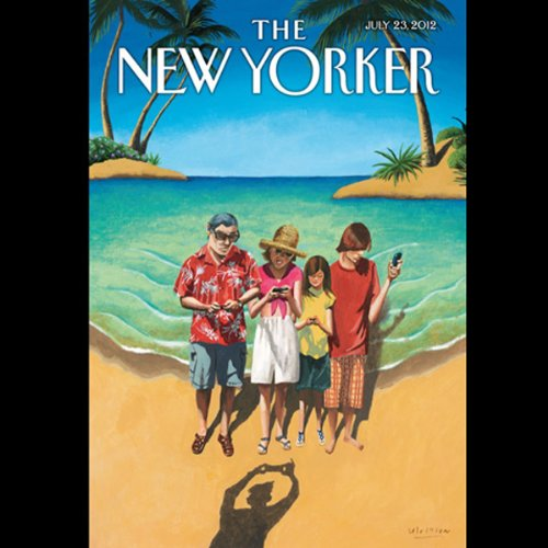 The New Yorker, July 23rd 2012 (Jack Hitt, Jane Kramer, Joan Acocella) cover art