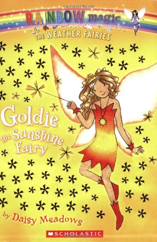 Goldie the Sunshine Fairy (Rainbow Magic, The Weather Fairies #4)