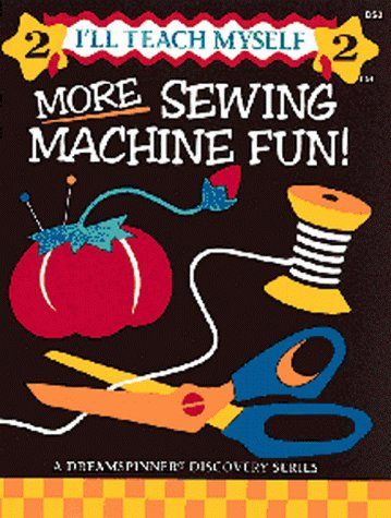 Download More Sewing Machine Fun (I'll Teach Myself) 1880972050