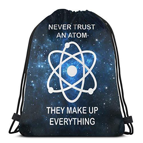Never Trust an Atom - Mochila unisex con cordón, bolsa de cincha de poliéster, impermeable, para deporte, gimnasio, mochila informal para mujer, 36 x 42 cm