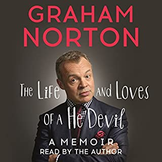 The Life and Loves of a He Devil                   By:                                                                                                                                 Graham Norton                               Narrated by:                                                                                                                                 Graham Norton                      Length: 6 hrs and 58 mins     212 ratings     Overall 4.5