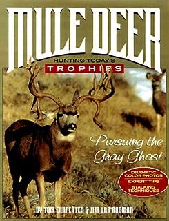 Mule Deer: Hunting Today's Trophies