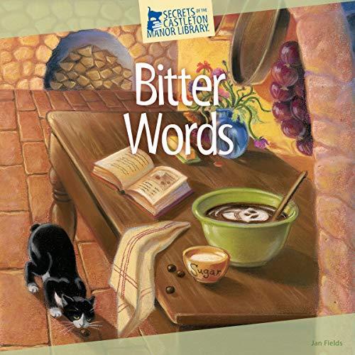 Bitter Words Audiobook By Jan Fields cover art