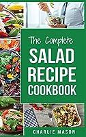 Salad Recipe Cookbook: Salad Recipe Books Simple Salad Recipe Book