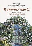 il giardino segreto. testo inglese a fronte