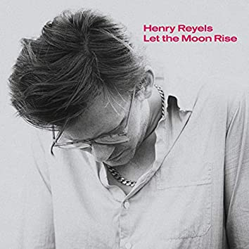 Let the Moon Rise