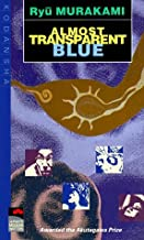 Almost Transparent Blue (Japan's Modern Writers S.)