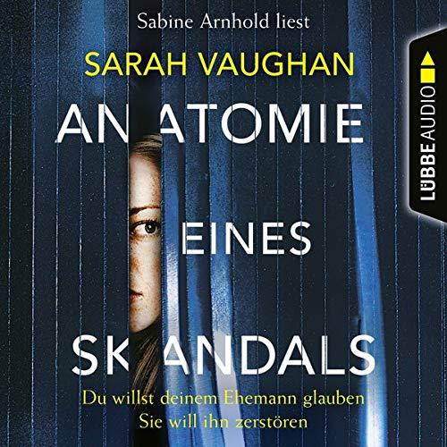 Anatomie eines Skandals cover art