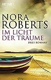 Für alle Ewigkeit aus Licht der Träume von Nora Roberts