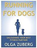 Running for Dogs: Unleashing Your Best Fitness Partner
