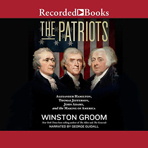 The Patriots Audiobook By Winston Groom cover art