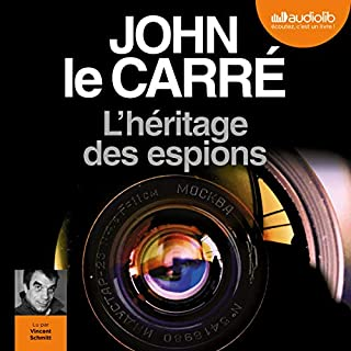 L'héritage des espions                   By:                                                                                                                                 John le Carré                               Narrated by:                                                                                                                                 Vincent Schmitt                      Length: 9 hrs and 37 mins     Not rated yet     Overall 0.0