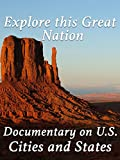 Explore this Great Nation Documentary on U.S. Cities and States