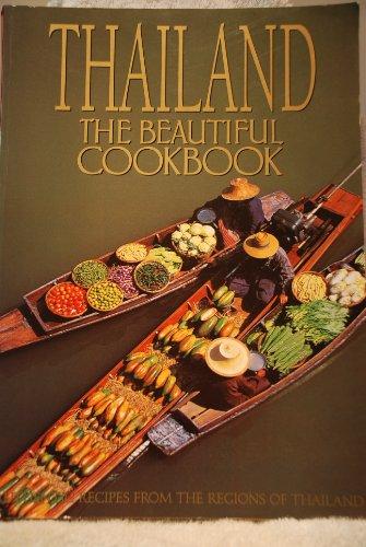 Thailand the Beautiful Cookbook
