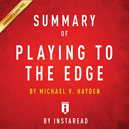 Summary of Playing to the Edge by Michael V. Hayden | Includes Analysis Titelbild