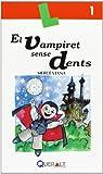 Vampiret sense dents,El. Quadern nº 1