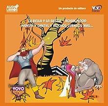 la bella y la bestin robin hood hansel y gretel y muchos cuentos mas (Spanish Edition)