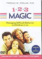 1-2-3 Magic: Managing Difficult Behavior In Children 2-12