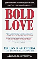 Bold Love (Spiritual Formation Study Guides)