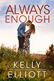 Always Enough (Meet Me in Montana Book 2)