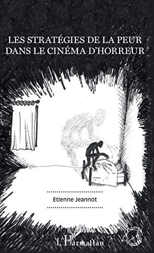 Les stratégies de la peur dans le cinéma d'horreur
