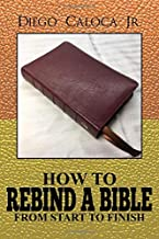 HOW TO REBIND A BIBLE: FROM START TO FINISH