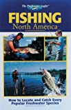 The Freshwater Angler: Fishing North America (The Freshwater Angler)
