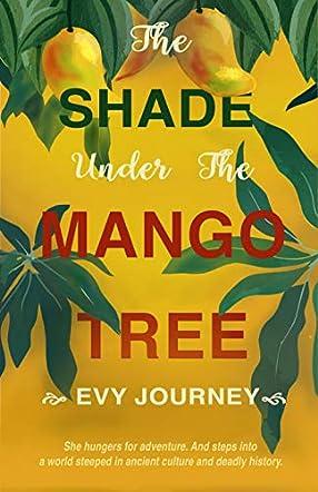The Shade Under the Mango Tree