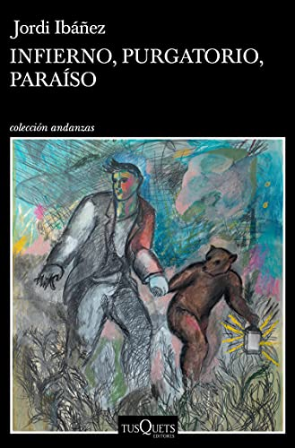 Infierno, Purgatorio, Paraíso Jordi Ibáñez Fanés