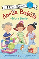 Amelia Bedelia Gets a Break (I Can Read Level 1)