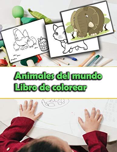 Animales del mundo Libro de colorear: Gato,elefante ,jirafa,león,perro,tigre Animales del mundo