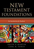New Testament Foundations: An Introduction for Students