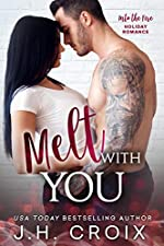 Melt With You (Into The Fire Book 8)