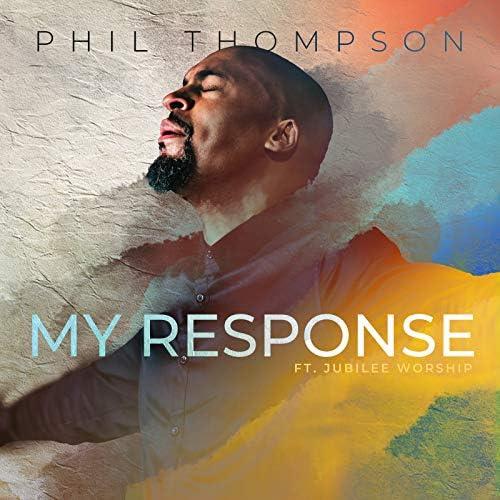 Phil Thompson feat. Jubilee Worship