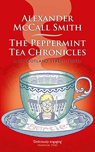 The Peppermint Tea Chronicles (44 Scotland Street Book 13) (English Edition)