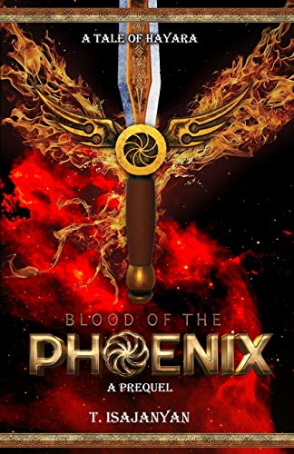 Blood of the Phoenix: An AU Bronze Age Armenia Historical Fantasy (A Tale of Hayara)