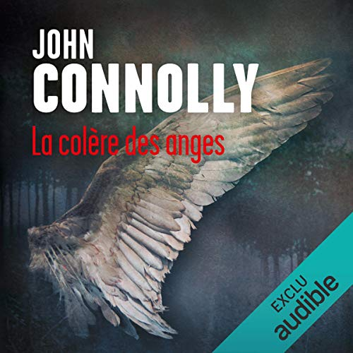 La colère des anges     Charlie Parker 12              By:                                                                                                                                 John Connolly                               Narrated by:                                                                                                                                 François Tavares                      Length: 14 hrs and 19 mins     Not rated yet     Overall 0.0