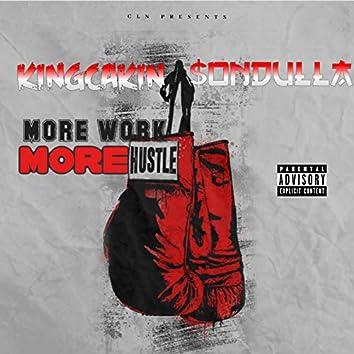 More Work More Hustle