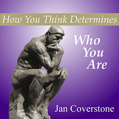 How You Think Determines Who You Are audiobook cover art